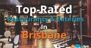 Top-Rated Restaurants & Eateries In Brisbane