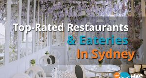 Top-Rated Restaurants & Eateries In Sydney