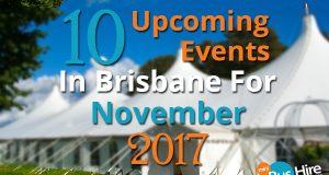 10 Upcoming Events In Brisbane For November 2017