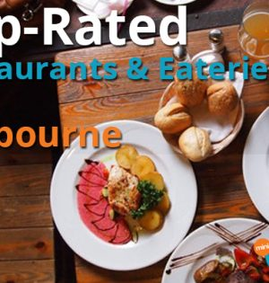 Top-Rated Restaurants & Eateries In Melbourne