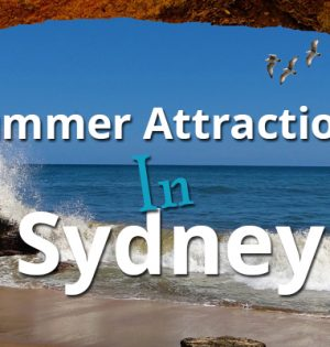 Summer Attractions In Sydney