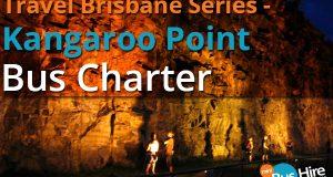 Travel Brisbane Series Kangaroo Point Bus Charter