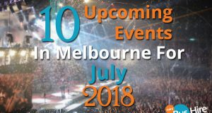 10 Upcoming Events In Melbourne For July 2018