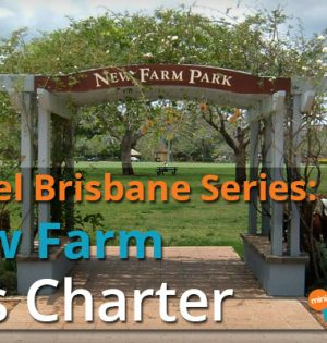 Travel Brisbane Series New Farm Bus Charter