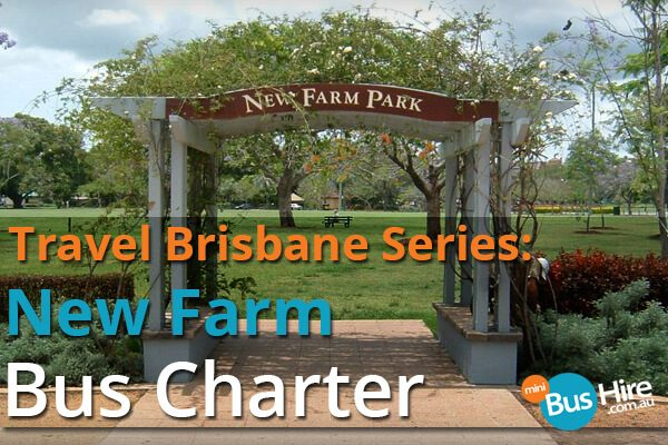 Travel Brisbane Series New Farm Bus Charter