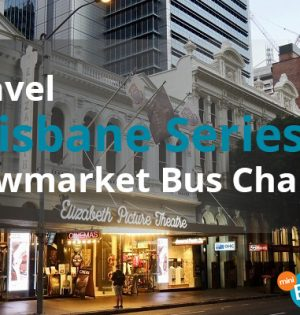 Travel Brisbane Series Newmarket Bus Charter