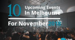 10 Upcoming Events In Melbourne For November 2018