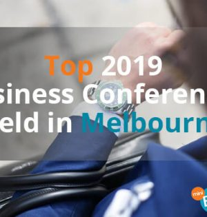 Top 2019 Business Conferences Held in Melbourne