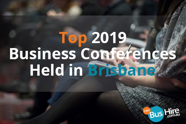 Top 2019 Business Conferences Held in Brisbane